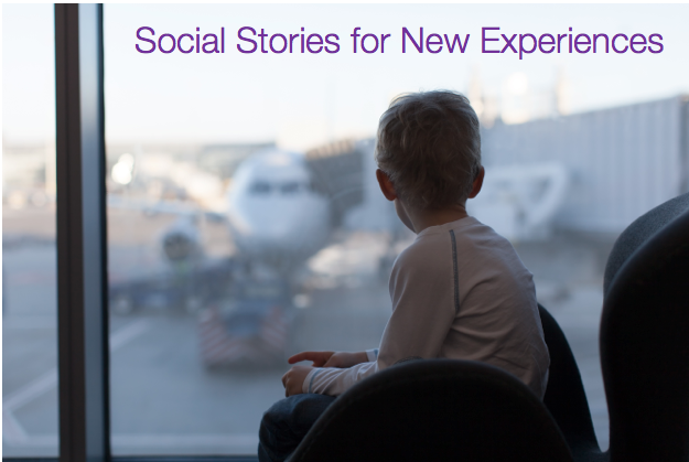 Social Stories for New Experiences