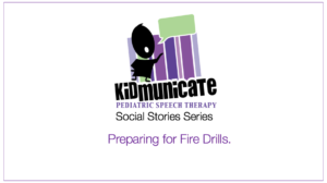 Social Stories Fire Drills